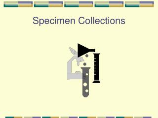 Specimen Collections