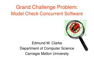 Grand Challenge Problem: Model Check Concurrent Software