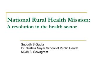 National Rural Health Mission: A revolution in the health sector