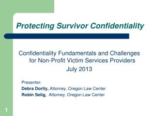 Protecting Survivor Confidentiality