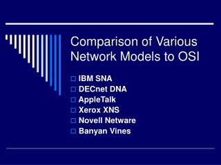 Comparison of Various Network Models to OSI