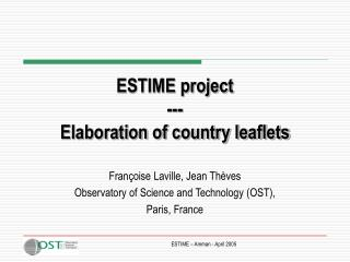 ESTIME project  --- Elaboration of country leaflets