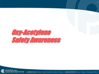 Oxy-Acetylene Safety Awareness