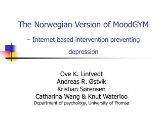 The Norwegian Version of MoodGYM -  Internet based intervention preventing depression