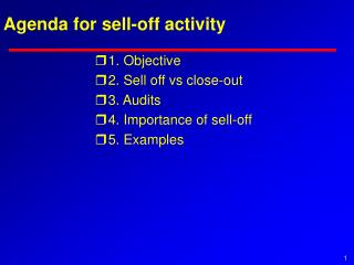 Agenda for sell-off activity