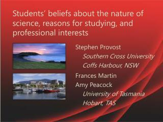 Students' beliefs about the nature of science, reasons for studying, and professional  interests
