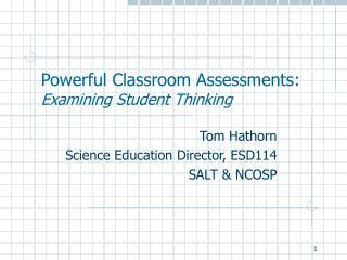 Powerful Classroom Assessments: Examining Student Thinking