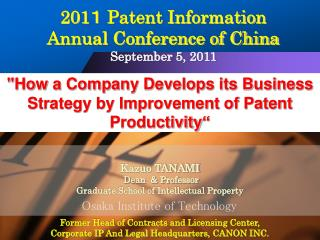 """How a Company Develops its Business Strategy by Improvement of Patent Productivity"""