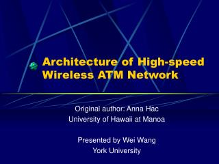 Architecture of High-speed  Wireless ATM Network