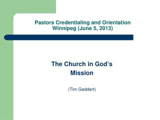 Pastors Credentialing and Orientation Winnipeg (June 5, 2013)