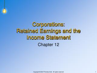 Corporations: Retained Earnings and the Income Statement