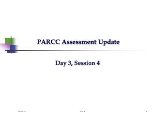 PARCC Assessment Update