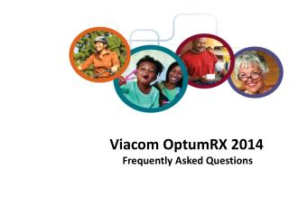 Viacom OptumRX  2014  Frequently Asked Questions
