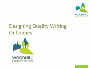 Designing Quality Writing Outcomes