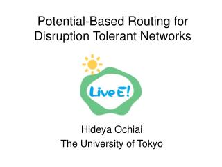 Potential-Based Routing for Disruption Tolerant Networks