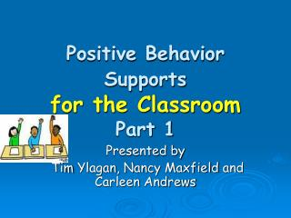 Positive Behavior Supports for the Classroom Part 1