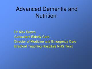 Advanced Dementia and Nutrition