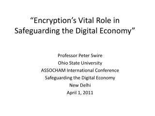 """Encryption's Vital Role in Safeguarding the Digital Economy"""