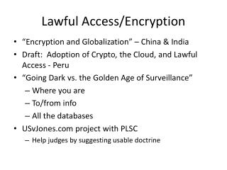 Lawful Access/Encryption