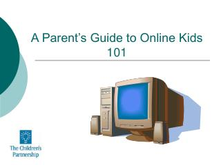 A Parent's Guide to Online Kids 101