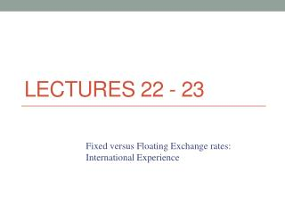 Lectures 22 - 23