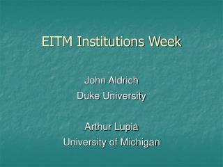 EITM Institutions Week