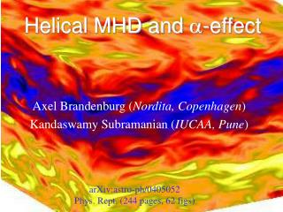 Helical MHD and  a -effect