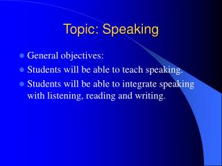 Topic: Speaking