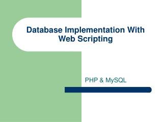 Database Implementation With Web Scripting