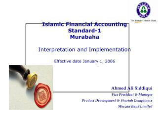 Islamic Financial Accounting Standard-1 Murabaha Interpretation and Implementation Effective date January 1, 2006