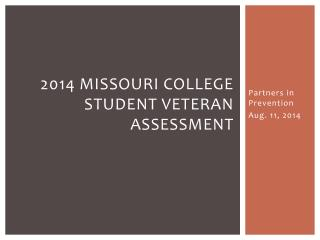 2014 Missouri  College Student Veteran Assessment