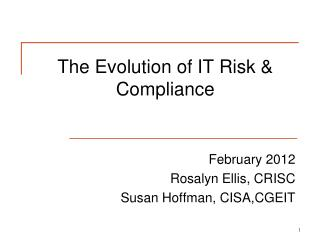 The Evolution of IT Risk & Compliance