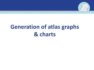 Generation of atlas graphs & charts