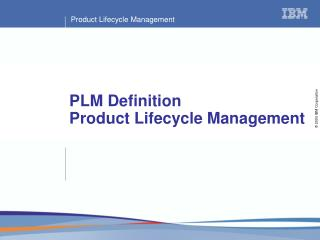 PLM Definition Product Lifecycle Management