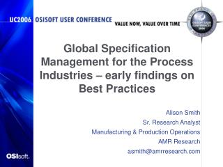 Global Specification Management for the Process Industries – early findings on Best Practices