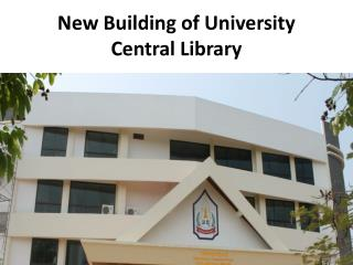 New Building of University Central Library