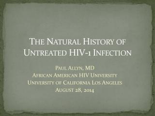 The Natural History of Untreated HIV-1 Infection