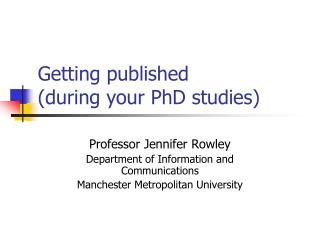 Getting published (during your PhD studies)