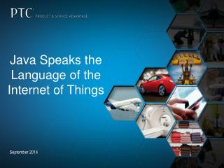 Java Speaks the Language of the Internet of Things
