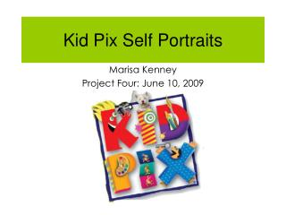 Kid Pix Self Portraits