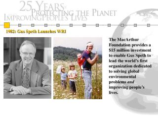 1982: Gus Speth Launches WRI