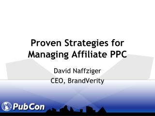Proven Strategies for Managing Affiliate PPC