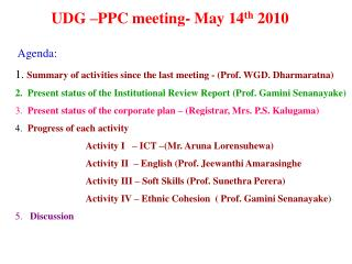 UDG –PPC meeting- May 14 th  2010