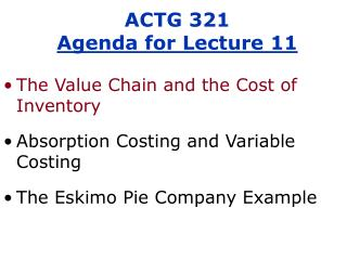 ACTG 321 Agenda for Lecture 11