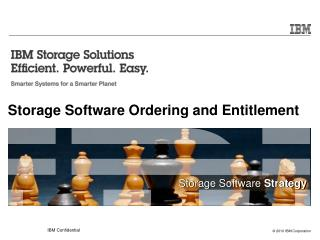 Storage Software Ordering and Entitlement