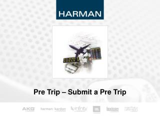 Pre Trip – Submit a Pre Trip