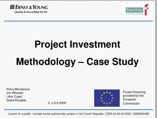 Project Investment Methodology – Case Study