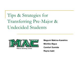 Tips & Strategies for Transferring Pre-Major & Undecided Students