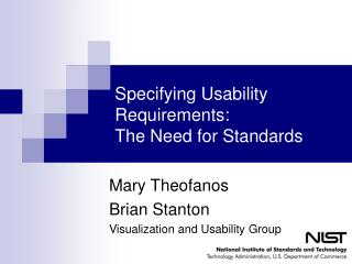 Specifying Usability Requirements:   The Need for Standards