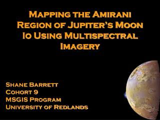 Mapping the Amirani Region of Jupiter's Moon Io Using Multispectral Imagery